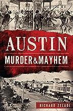 Austin Murder & Mayhem (English Edition)