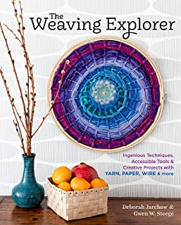 The Weaving Explorer: Ingenious Techniques, Accessible Tools & Creative Projects with Yarn, Paper, Wire & More (English Edition)