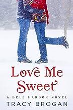 Love Me Sweet (A Bell Harbor Novel) (English Edition)