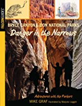 Bryce Canyon and Zion National Parks: Danger in the Narrows (Adventures with the Parkers) (English Edition)
