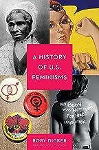 A History of U.S. Feminisms (English Edition)
