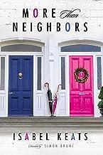 More than Neighbors (English Edition)