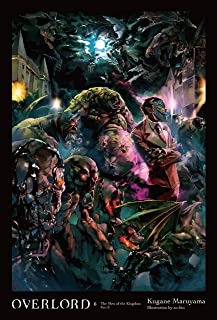 Overlord, Vol. 6 (light novel): The Men of the Kingdom Part II (English Edition)
