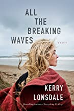 All the Breaking Waves: A Novel (English Edition)