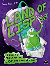 Land of Lisp: Learn to Program in Lisp, One Game at a Time! (English Edition)