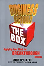 Business Beyond the Box: Applying Your Mind for Breakthrough Results (English Edition)