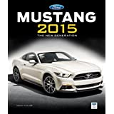 Ford Mustang 2015: The New Generation