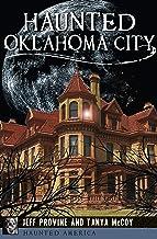 Haunted Oklahoma City (Haunted America) (English Edition)