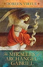 The Miracles of Archangel Gabriel (English Edition)