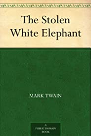 The Stolen White Elephant (免费公版书) (English Edition)