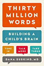 Thirty Million Words: Building a Child's Brain (English Edition)