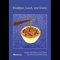 Breakfast, Lunch, and Dinner 早餐、午餐和晚餐(威尔小镇英语分级阅读1(Happy Vill Magic Readers1))