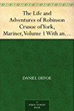 mariner, volume 1 with an account of his travels round three