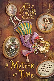 Alice in Wonderland: Through the Looking Glass: A Matter of Time (English Edition)