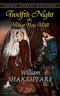 Twelfth Night; Or, What You Will (English Edition)
