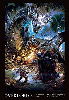 Overlord, Vol. 11 (light novel): The Dwarven Crafter (English Edition)