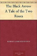 The Black Arrow A Tale of the Two Roses (黑箭,两支玫瑰的故事) (免费公版书)