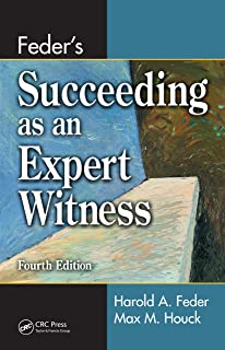 Feder's Succeeding as an Expert Witness (English Edition)