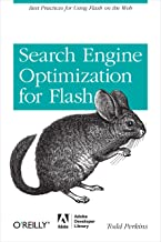 Search Engine Optimization for Flash: Best practices for using Flash on the web (English Edition)