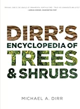 Dirr's Encyclopedia of Trees and Shrubs (English Edition)