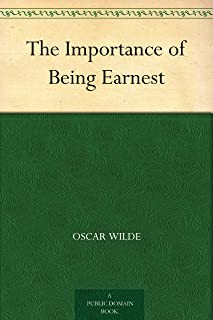 The Importance of Being Earnest (不可儿戏) (English Edition)