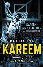Becoming Kareem: Growing Up On and Off the Court (English Edition)