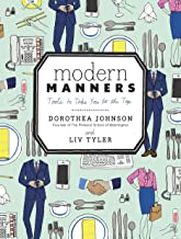 Modern Manners: Tools to Take You to the Top (English Edition)