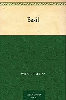 Basil (免费公版书) (English Edition)
