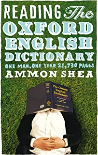 Reading the Oxford English Dictionary: One Man, One Year, 21,730 Pages (English Edition)
