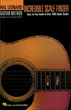 Incredible Scale Finder: A Guide to Over 1,300 Guitar Scales Hal Leonard Guitar Method Suppplement (English Edition)