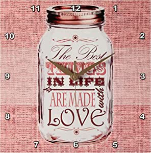 3dRose dpp_128508_1 Mason Jar on Burlap Print Pink The Best Thingsin Life Are Made with Love Gifts for The Cook Wall Clock, 10 by 10-Inch