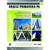 Oracle Primavera P6 Version 8 and 15 EPPM Web Administrators Guide 2016