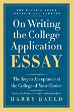 On Writing the College Application Essay, 25th Anniversary Edition: The Key to Acceptance at the College of Your Choice (E...
