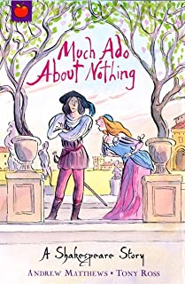 Much Ado About Nothing: Shakespeare Stories for Children (A Shakespeare Story Book 15) (English Edition)