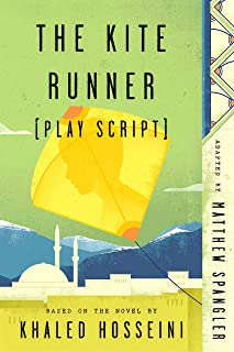 The Kite Runner (Play Script): Based on the novel by Khaled Hosseini (English Edition)