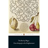 The Book of Magic: From Antiquity to the Enlightenment