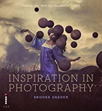 Inspiration in Photography: Training your mind to make great art (English Edition)