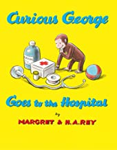 Curious George Goes to the Hospital (English Edition)