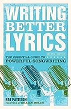Writing Better Lyrics (English Edition)