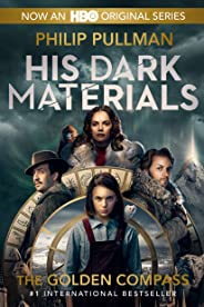 His Dark Materials: The Golden Compass (Book 1) (English Edition)