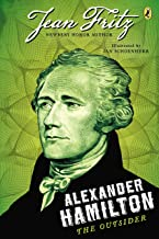 Alexander Hamilton: The Outsider (English Edition)