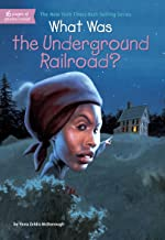 What Was the Underground Railroad? (What Was?) (English Edition)
