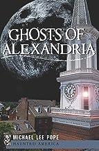 Ghosts of Alexandria (Haunted America) (English Edition)