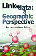Linked Data: A Geographic Perspective (English Edition)