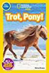 National Geographic Readers: Trot, Pony! (English Edition)