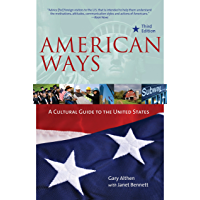 American Ways: A Cultural Guide to the United States of America (English Edition)