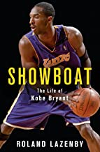 Showboat: The Life of Kobe Bryant (English Edition)