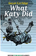 What Katy Did (Dover Children's Evergreen Classics) (English Edition)
