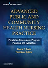 Advanced Public and Community Health Nursing Practice 2e: Population Assessment, Program Planning and Evaluation (English ...