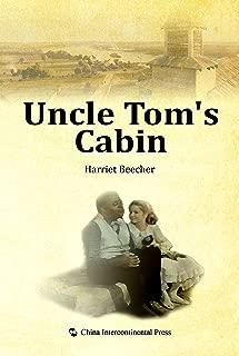 Uncle Tom's Cabin(English edition)【汤姆叔叔的小屋(英文版)】